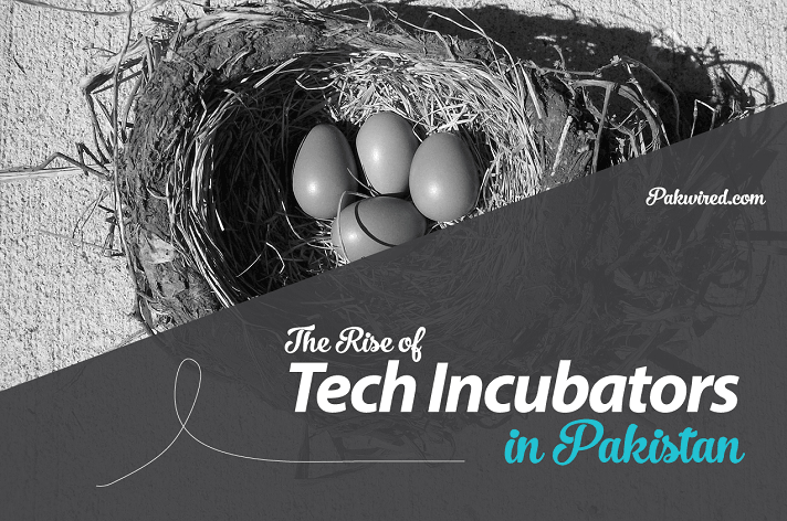The Rise of Tech Incubators in Pakistan