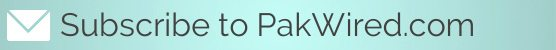 Subscribe to PakWired.com