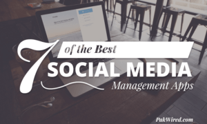 7 of the Best Social Media Management Apps