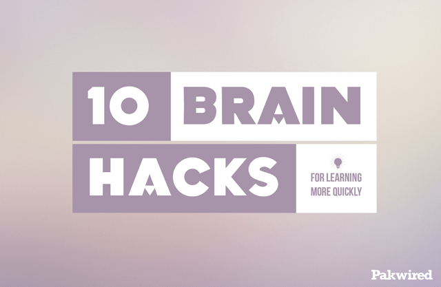 10 Brain Hacks for Learning More Quickly