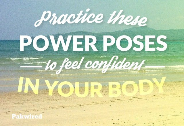 Practice These Power Poses to Feel Confident in Your Body