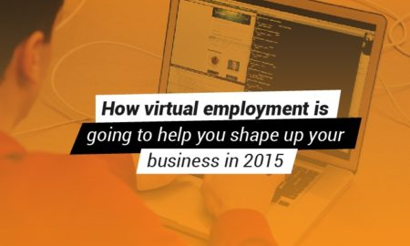 How virtual employment is going to help you shape up your business in 2015