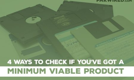 4 Ways to Check if You've Got a Minimum Viable Product