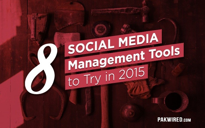 8 awesome Social Media Management Tools to Try in 2015