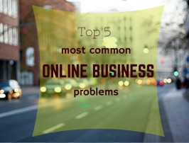 Top 5 most common online business problems - title image