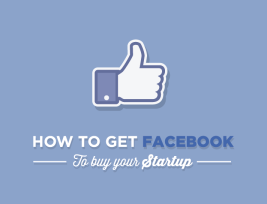 How to Get Facebook to Buy Your Startup - #infographic