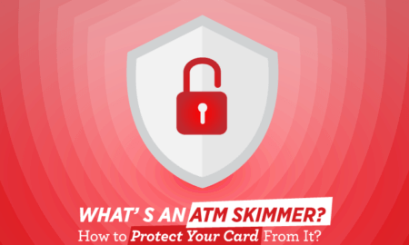 What's an ATM Skimmer? How to Protect Your Card From It?