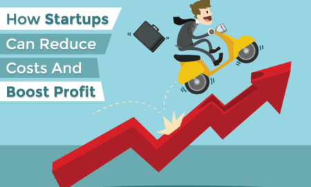 How Startups Can Reduce Costs And Boost Profit