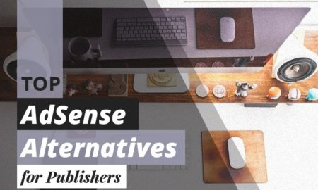 4 Top AdSense Alternatives for Publishers