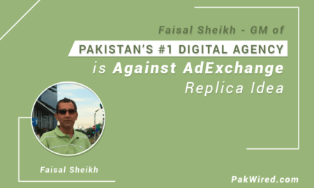 GM of Pakistan's #1 Digital Agency is Against AdExchange Replica Idea