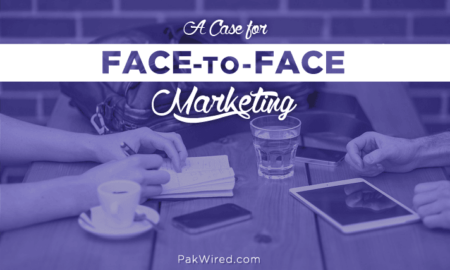 A Case for Face-to-Face Marketing