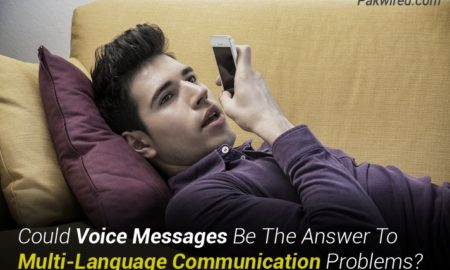 Could Voice Messages Be The Answer To Multi-Language Communication Problems?
