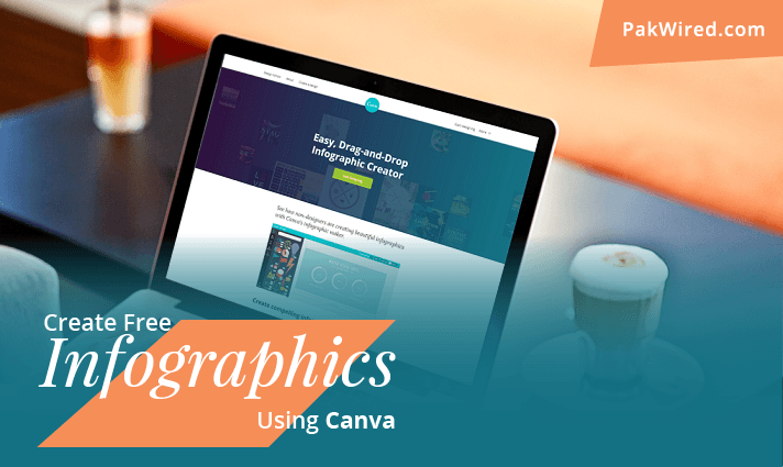 canva for infographics - PakWired - Latest Startup and