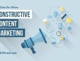 4 Hints for More Constructive Content Marketing