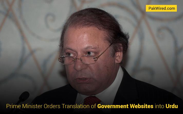 Prime Minister Orders Translation of Government Websites into Urdu