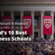 Want To Succeed In Business? Start Your Journey At One Of The World's 10 Best Business Schools