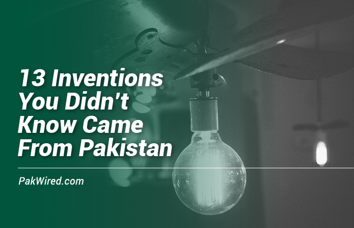 13 Inventions You Did not Know Came From Pakistan