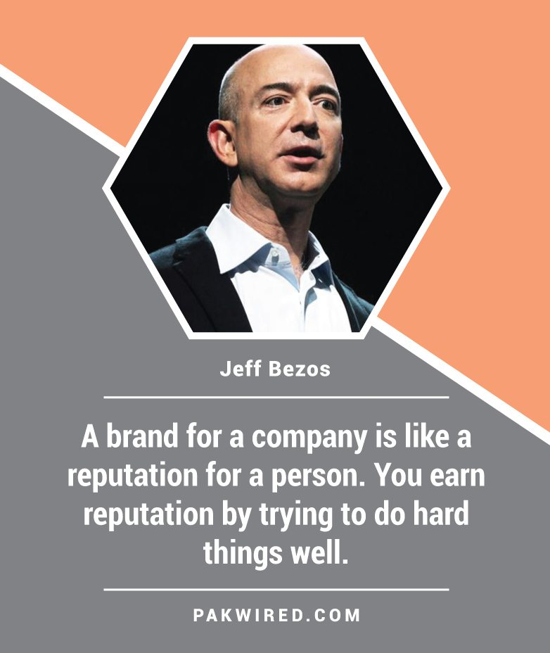 a-brand-for-a-company-is-like-a-reputation-for-a-person-you-earn-reputation-by-trying-to-do-hard-things-well-jeff-bezos