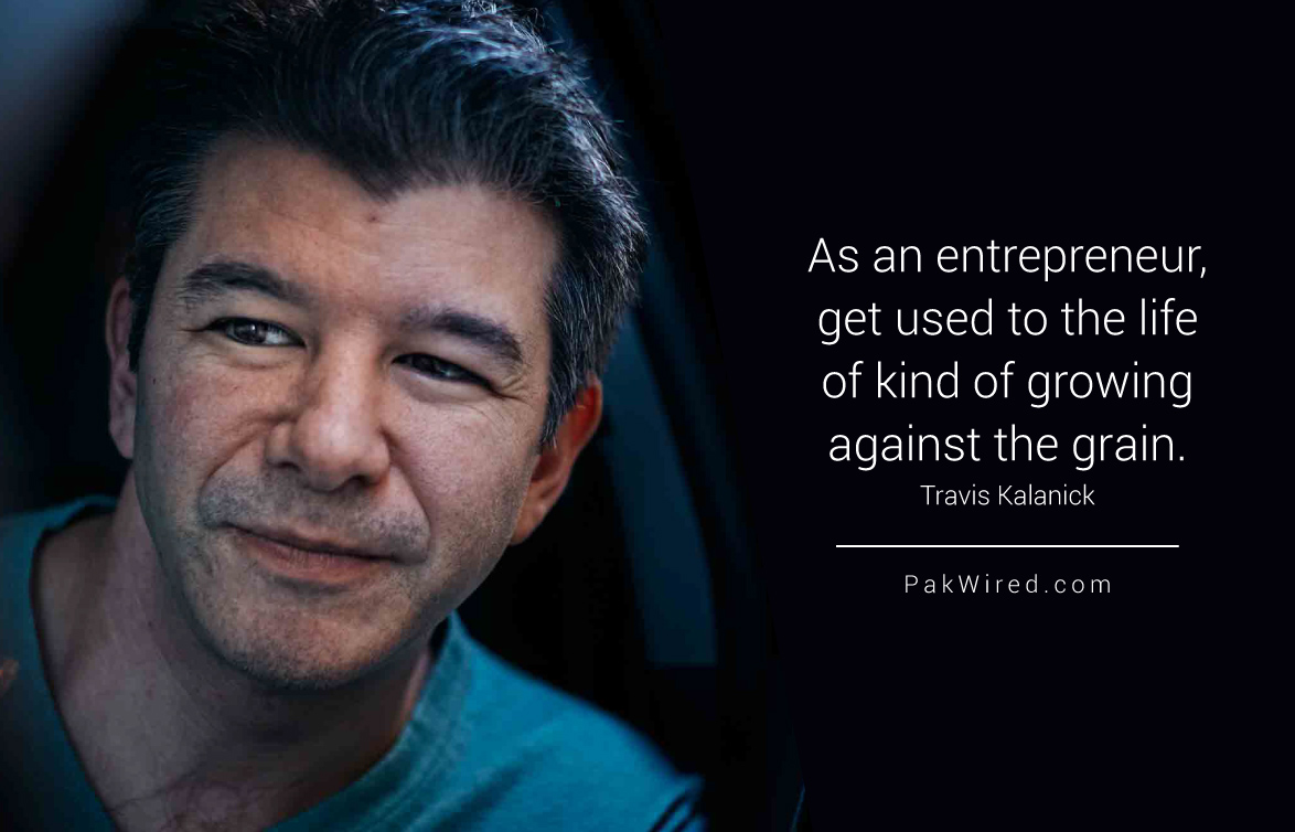 As an entrepreneur, get used to the life of kind of growing against the grain.