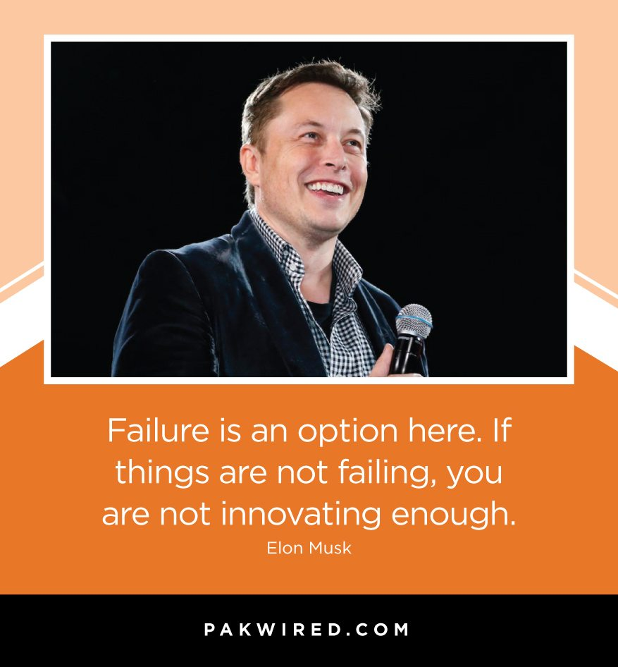 failure-is-an-option-here-if-things-are-not-failing-you-are-not-innovating-enough-elon-musk