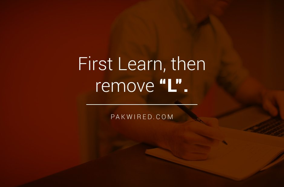 First learn, then remove L