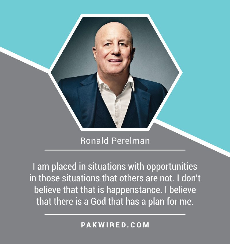 i-am-placed-in-situations-with-opportunities-in-those-situations-that-others-are-not-i-dont-believe-that-that-is-happenstance-i-believe-that-there-is-a-god-that-has-a-plan-for-me-ronald-perelman