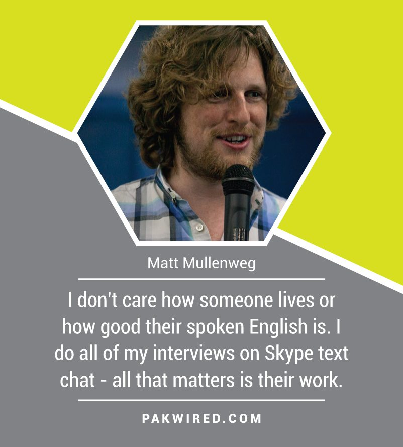 i-dont-care-how-someone-lives-or-how-good-their-spoken-english-is-i-do-all-of-my-interviews-on-skype-text-chat-all-that-matters-is-their-work-matt-mullenweg