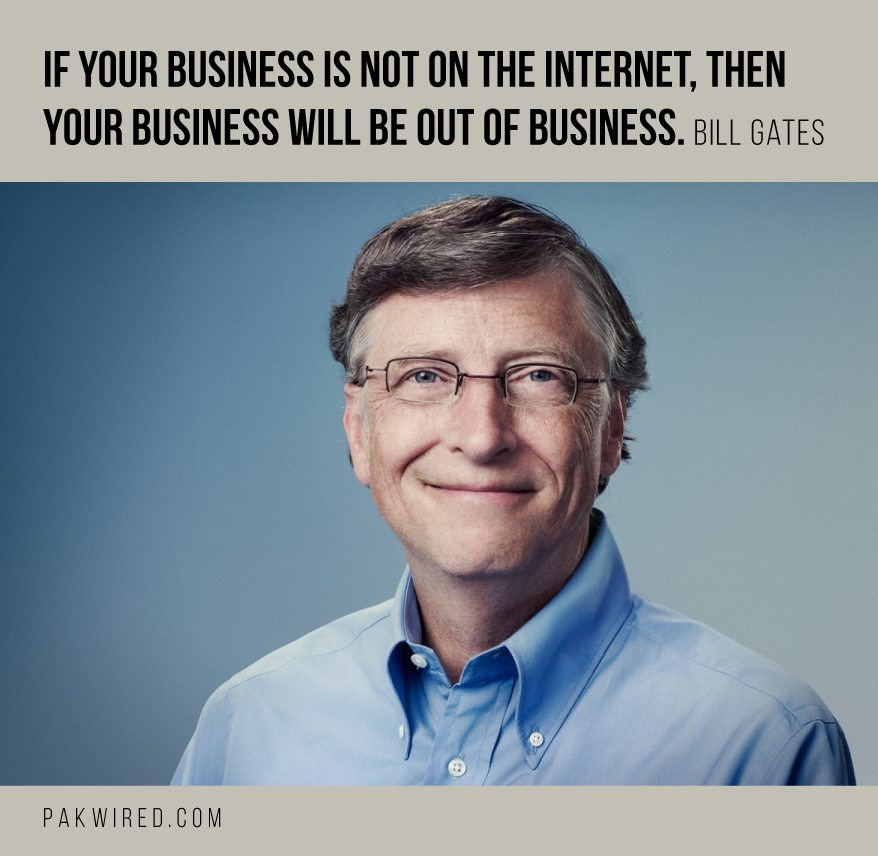 If your business is not on the Internet, then your business will be ...