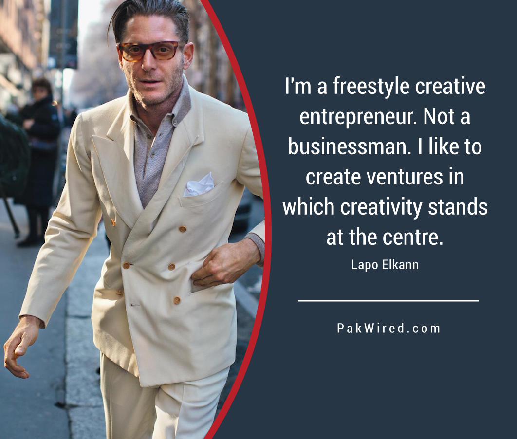 I'm a freestyle creative entrepreneur. Not a businessman. I like to create ventures in which creativity stands at the centre.Lapo Elkann