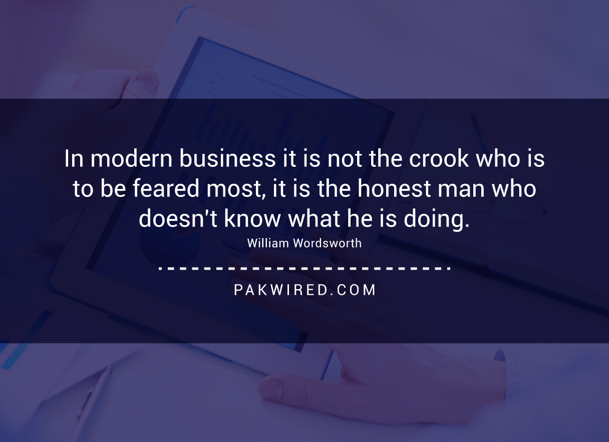 in-modern-business-it-is-not-the-crook-who-is-to-be-feared-most-it-is-the-honest-man-who-doesnt-know-what-he-is-doing-william-wordsworth