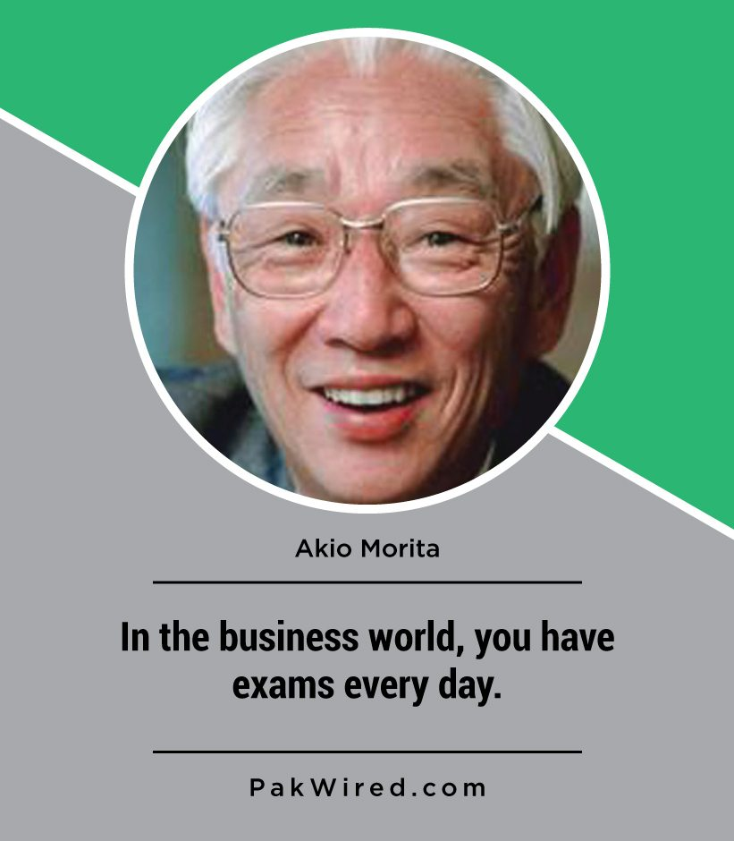 in-the-business-world-you-have-exams-every-day-akio-morita