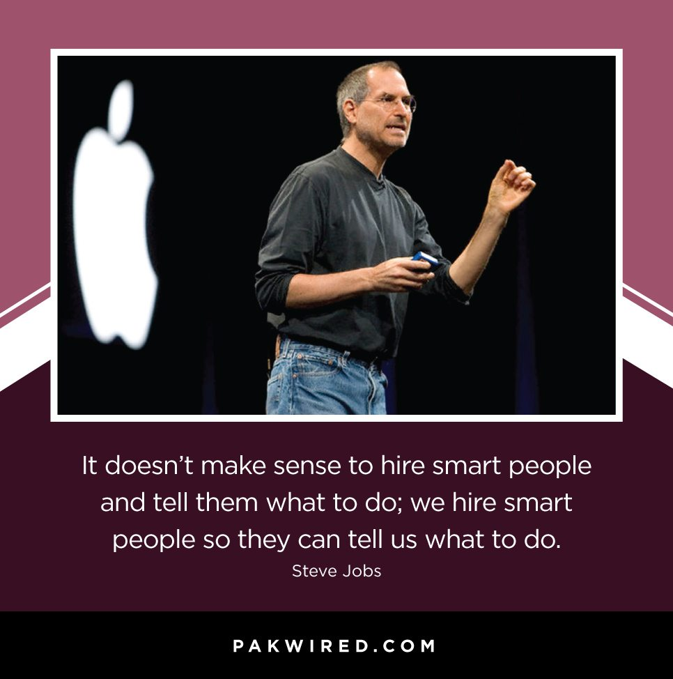 it-doesnt-make-sense-to-hire-smart-people-and-tell-them-what-to-do_-we-hire-smart-people-so-they-can-tell-us-what-to-do-steve-jobs