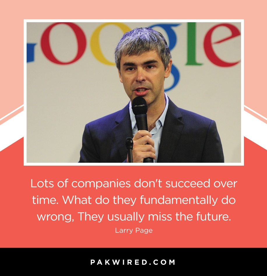 lots-of-companies-dont-succeed-over-time-what-do-they-fundamentally-do-wrong-they-usually-miss-the-future-larry-page