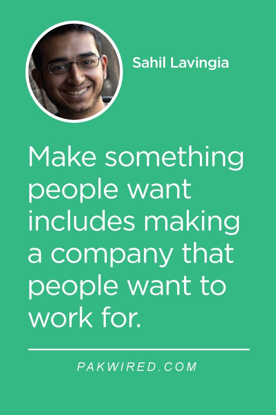 Make something people want includes making a company that people want to work for.
