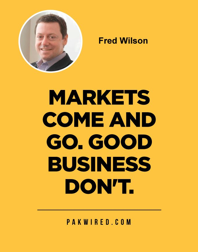 Markets come and go. Good business don't.