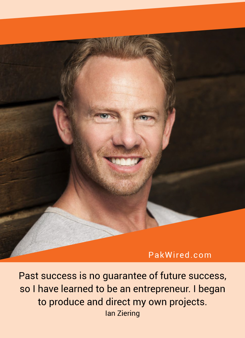 past-success-is-no-guarantee-of-future-success-so-i-have-learned-to-be-an-entrepreneur-i-began-to-produce-and-direct-my-own-projects-ian-ziering