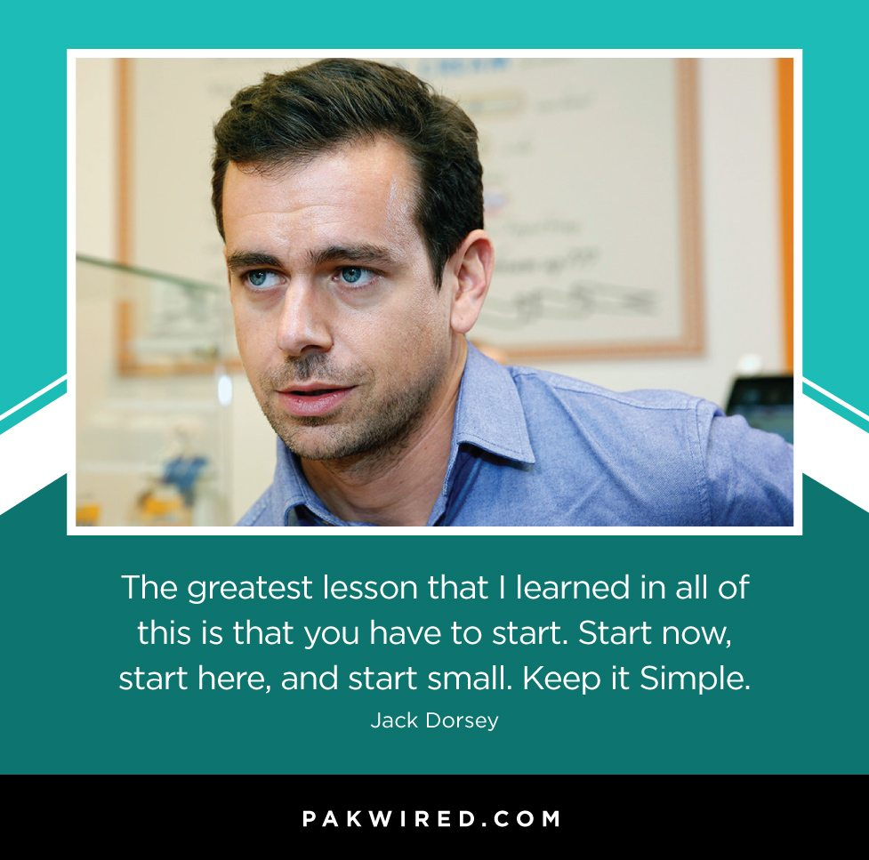 the-greatest-lesson-that-i-learned-in-all-of-this-is-that-you-have-to-start-start-now-start-here-and-start-small-keep-it-simple-jack-dorsey