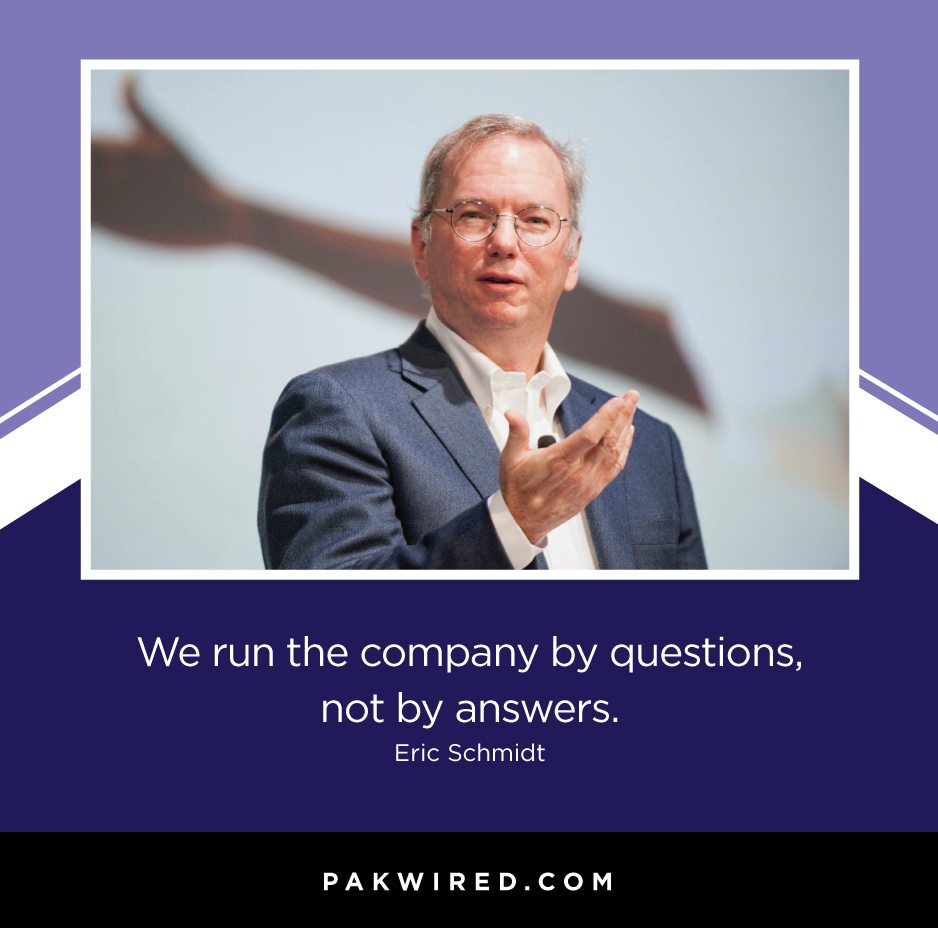 we-run-the-company-by-questions-not-by-answers-eric-schmidt