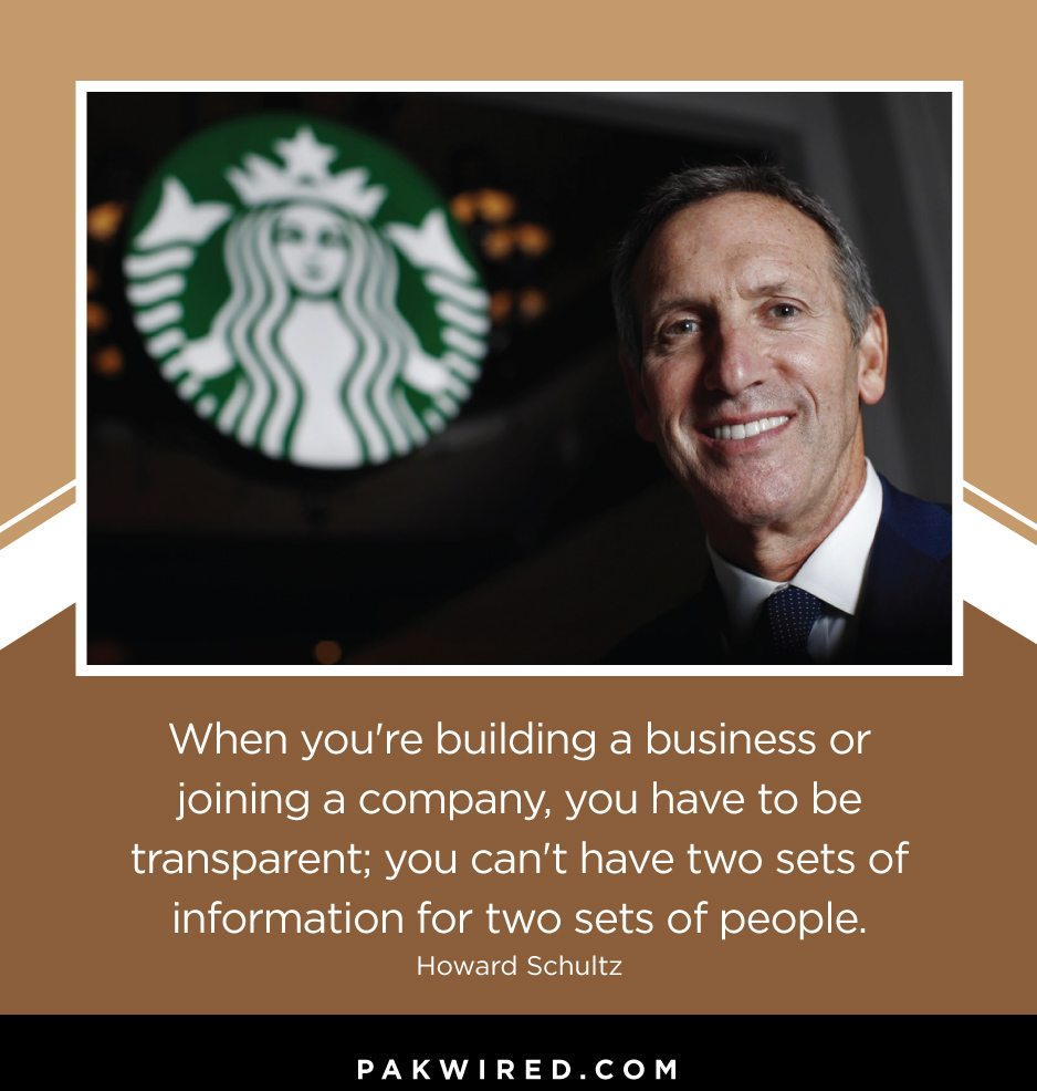 when-youre-building-a-business-or-joining-a-company-you-have-to-be-transparent_-you-cant-have-two-sets-of-information-for-two-sets-of-people-howard-schultz