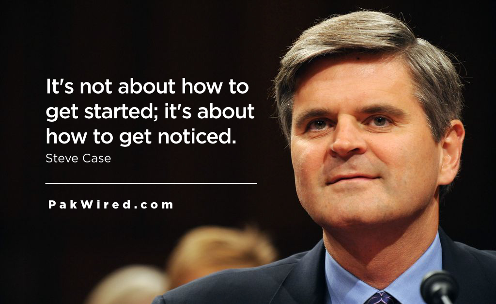 It is not about how to get started it is about how to get noticed