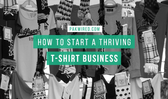How To Start A Thriving T Shirt Business Infographic