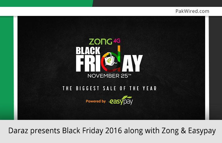 Daraz Presents Black Friday 2016 Along With Zong And Easypay