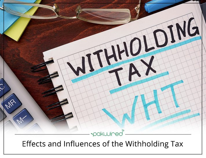 Effects And Influences Of The Withholding Tax on Latest What Should I Write About