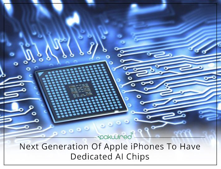 Next Generation Of Apple iPhones To Have Dedicated AI Chips