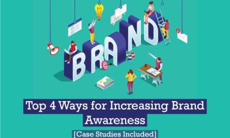 Top 4 Ways for Increasing Brand Awareness