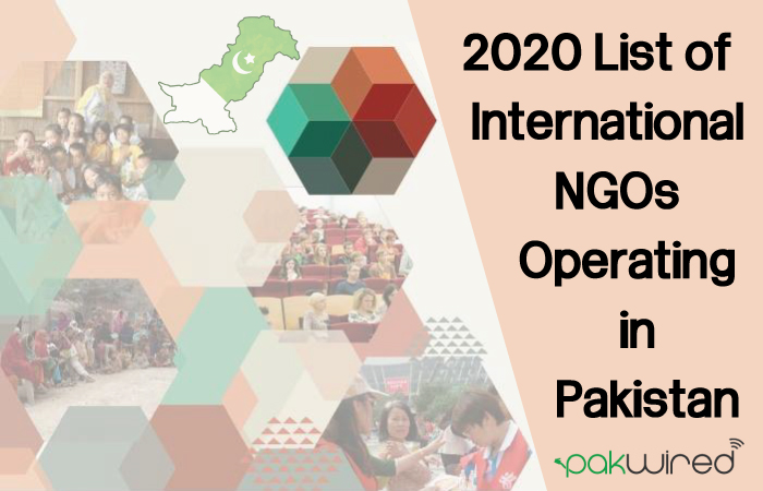 2020 List of International NGOs operating in Pakistan - PakWired