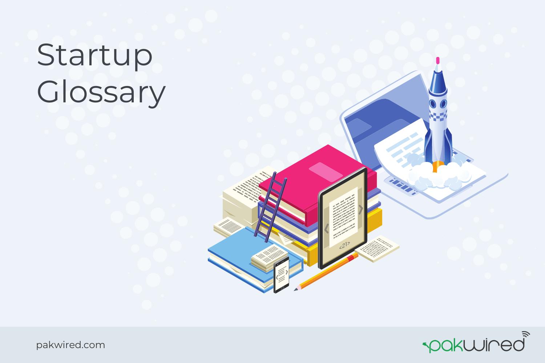 Startup Glossary